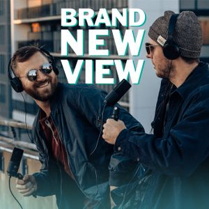 Brand New View Podcast