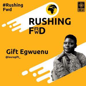 Gift Egweunu: Learning In Public, Self Advocacy and Adulting