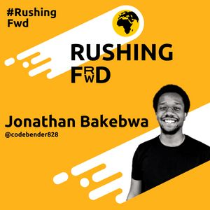 Jonathan Bakebwa: Innovating, Building Open Source Products and the Rise of the African Dev
