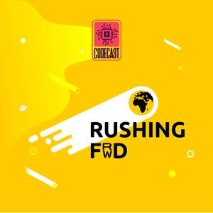 Rushing Forward