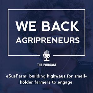 eSusFarm; building highways for smallholder farmers to engage