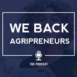 We Back Agripreneurs